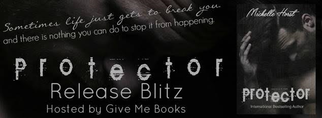 RELEASE BLITZ- Protector by Michelle Horst