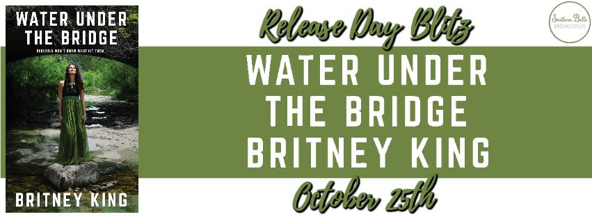 Release Blitz- Water Under the Bridge by Britney King
