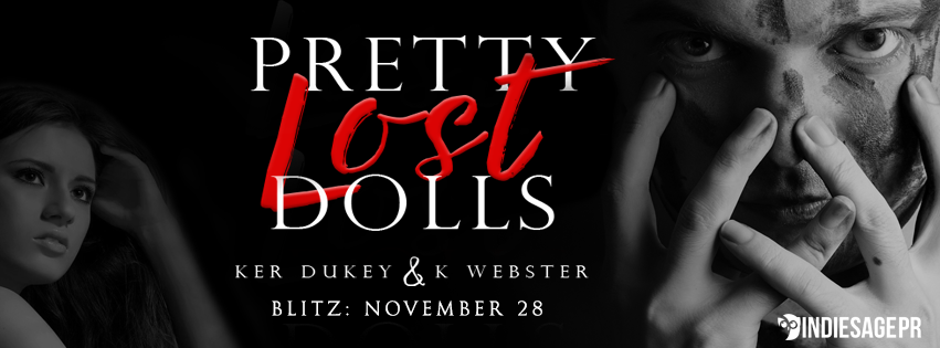 Release Blitz- Pretty Lost Dolls by Ker Dukey and K. Webster