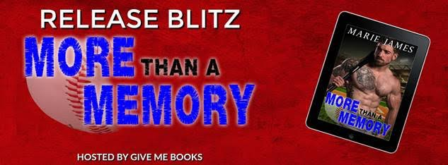 RELEASE BLITZ- More Than a Memory by Marie James
