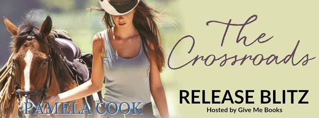 RELEASE BLITZ- The Crossroads by Pamela Cook