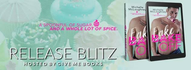 RELEASE BLITZ- Fake Off by Michelle McLoughney
