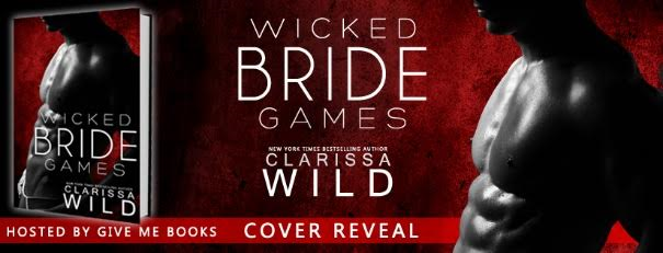 COVER REVEAL- Wicked Bride Games by Clarissa Wild