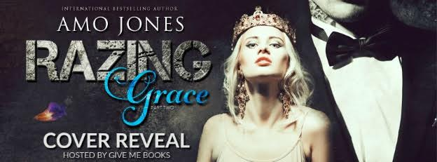 COVER REVEAL- Razing Grace: Part 2 by Amo Jones