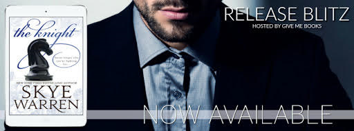 RELEASE BLITZ- The Knight by Skye Warren