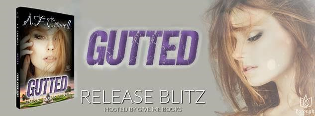 RELEASE BLITZ- Gutted by A.F. Crowell