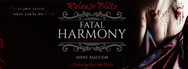 RELEASE BLITZ- Fatal Harmony by AnneMalcom