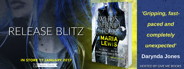 RELEASE BLITZ- Who's Afraid Too? by Maria Lewis