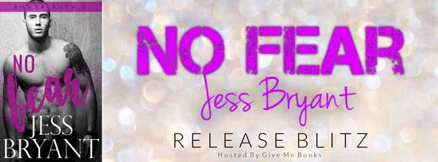 RELEASE BLITZ – No Fear by Jess Bryant