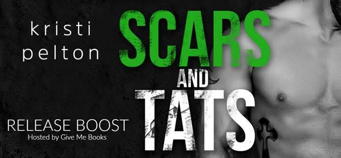RELEASE BOOST- Scars and Tats by KristiPelton