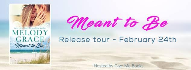 RELEASE BLITZ- Meant to Be by MelodyGrace