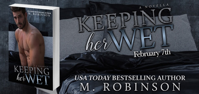 Blog Tour- Keeping Her Wet by M. Robinson