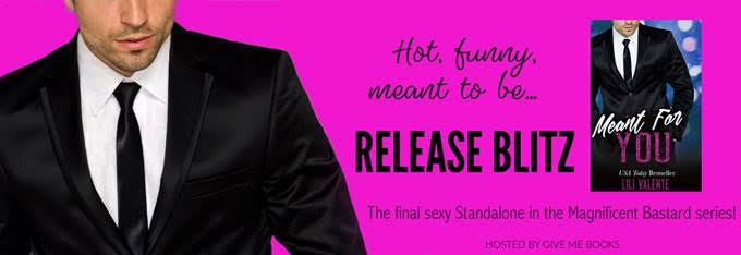 RELEASE BLITZ- Meant For You by LiliValente