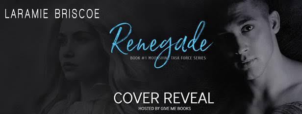 COVER REVEAL- Renegade by LaramieBriscoe