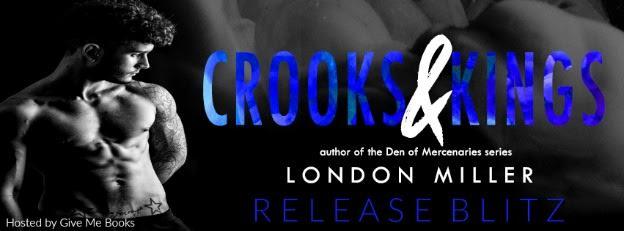 RELEASE BLITZ- Crooks & Kings by LondonMiller