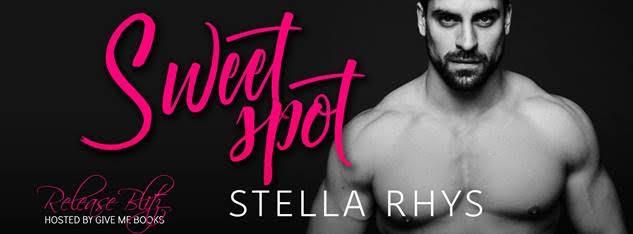RELEASE BLITZ- Sweet Spot by StellaRhys