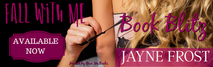 BOOK BLITZ- Fall With Me by JayneFrost