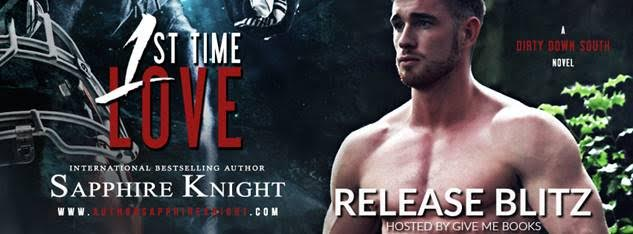 RELEASE BLITZ- 1st Time Love by SapphireKnight