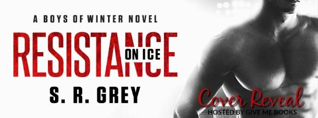 COVER REVEAL- Resistance on Ice by S.R. Grey