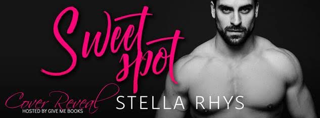COVER REVEAL- Sweet Spot by Stella Rhys