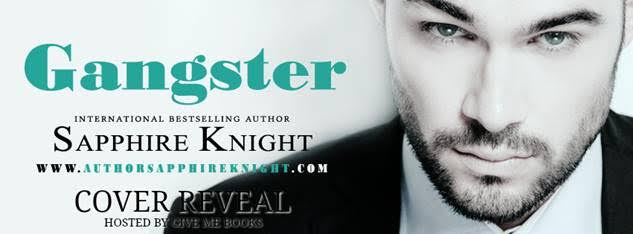 COVER REVEAL- Gangster by Sapphire Knight