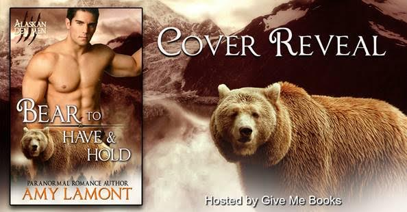 COVER REVEAL- Bear to Have and Hold by Amy Lamont