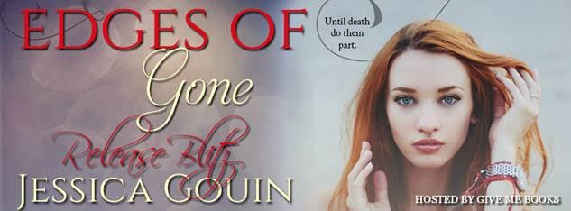 RELEASE BLITZ – Edges of Gone by Jessica Gouin