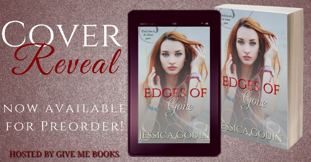 COVER REVEAL – Edges of Gone by Jessica Gouin