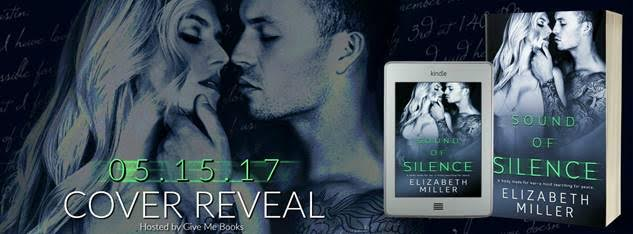 COVER REVEAL- Sound of Silence by Elizabeth Miller