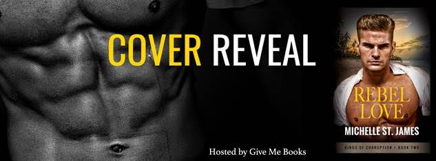 COVER REVEAL- Rebel Love by Michelle St. James