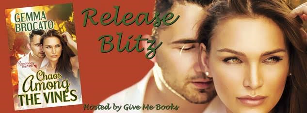 RELEASE BLITZ- Chaos Among the Vines by GemmaBrocato