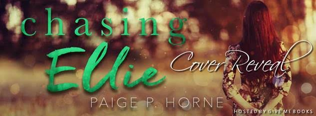 COVER REVEAL- Chasing Ellie by Paige P. Horne