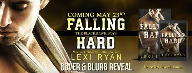 COVER & BLURB REVEAL- Falling Hard by Lexi Ryan