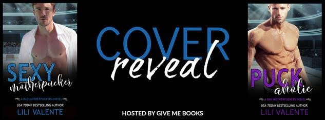 COVER REVEAL- Bad Motherpuckers Novels by LiliValente