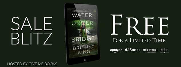SALE BLITZ- Water Under the Bridge by Britney King