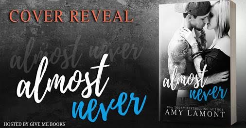COVER REVEAL- Almost Never by Amy Lamont