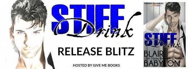 RELEASE BLITZ- Stiff Drink by BlairBabylon