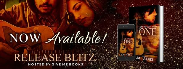 RELEASE BLITZ- You're the Only One by E.M. Abel