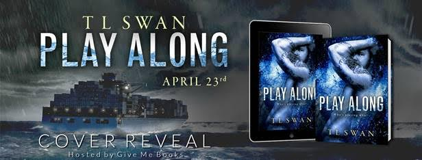 COVER REVEAL- Play Along by T L Swan