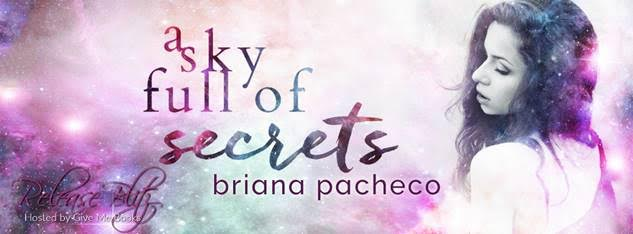 RELEASE BLITZ- A Sky Full of Secrets by Briana Pacheco