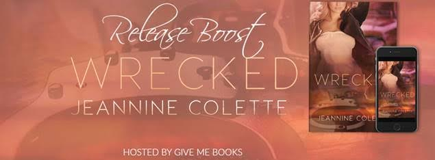 RELEASE BOOST- Wrecked by JeannineColette