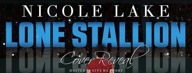 COVER REVEAL- Lone Stallion by NicoleLake