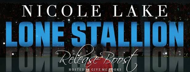 RELEASE BOOST- Lone Stallion by Nicole Lake