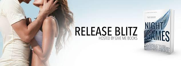 RELEASE BLITZ- Night Games by Alexis Anne
