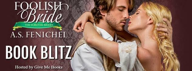 BOOK BLITZ- Foolish Bride by A.S.Fenichel
