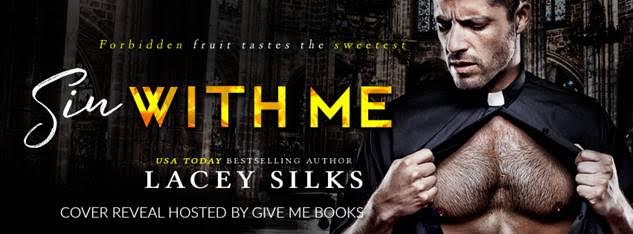 COVER REVEAL- Sin With Me by Lacey Silks