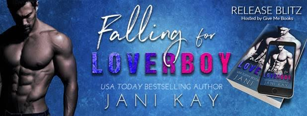 RELEASE BLITZ- Falling for Loverboy by JaniKay