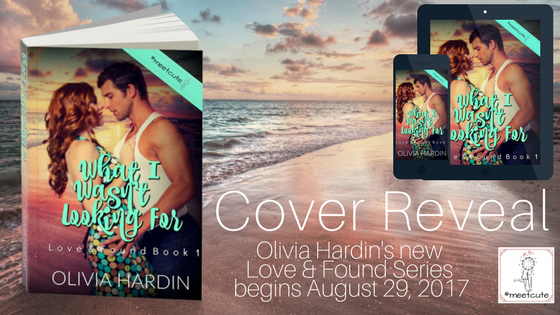 Cover Reveal- What I Wasn't Looking For by OliviaHardin