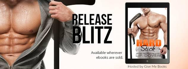 RELEASE BLITZ PACKET – Hard Stick by L.P. Dover