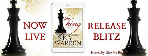 RELEASE BLITZ- The King by SkyeWarren